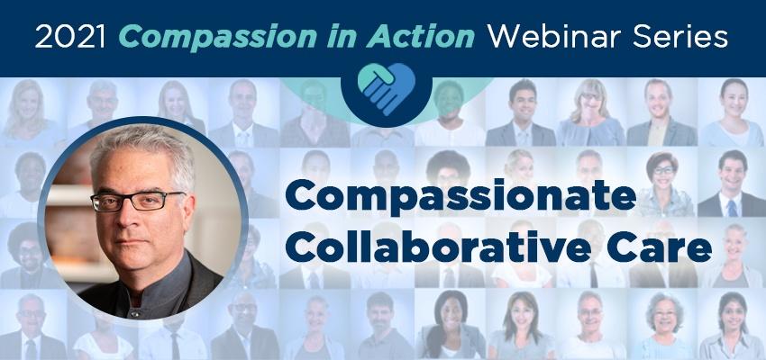 Compassionate Collaborative Care